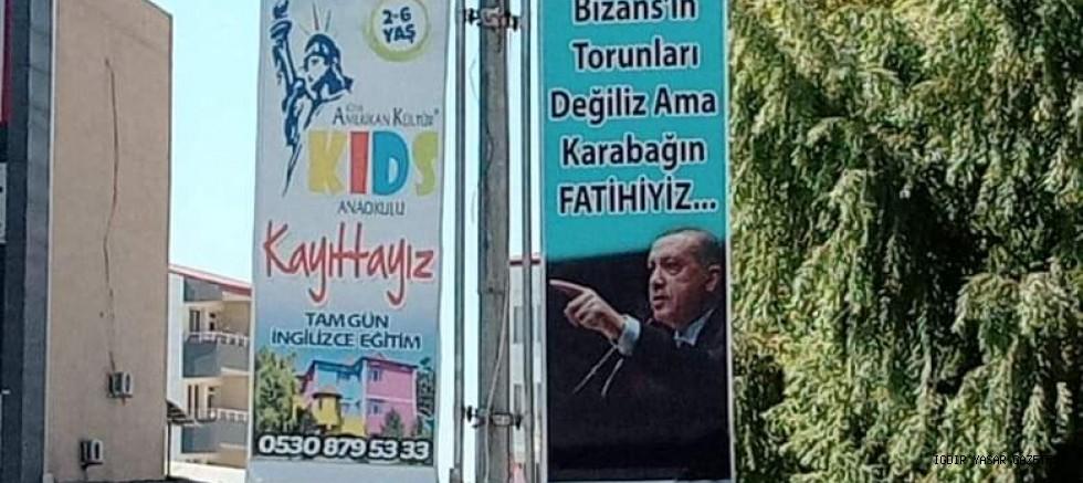 """IĞDIR'DA """"BİZANS'IN TORUNLARI DEĞİLİZ AMA KARABAĞIN FATİHİYİZ """"AFİŞİ"""